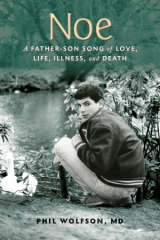 Noe: A Father-Son Song of Love, Life, Illness, and Death